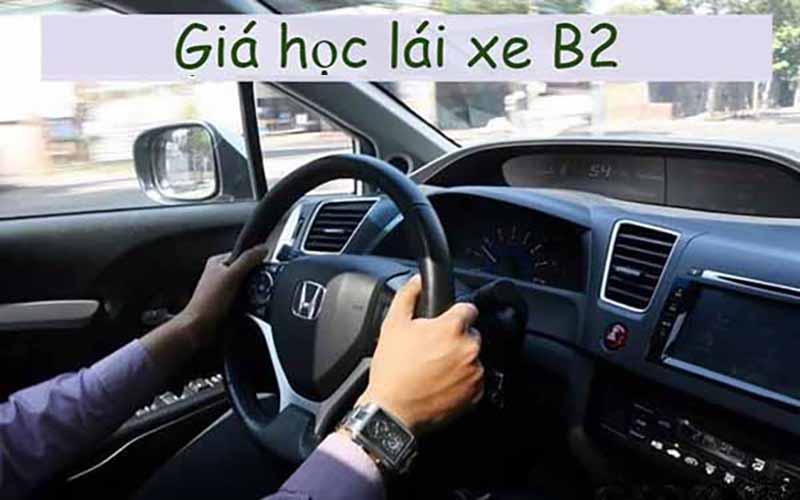 Học phí đăng ký học bằng lái xe ô tô b2